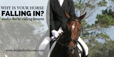 WHY IS YOUR HORSE FALLING IN- #audiohorseridinglessons