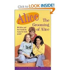 The Grooming of Alice: Phyllis Reynolds Naylor: 9780689846182: Amazon.com: Books