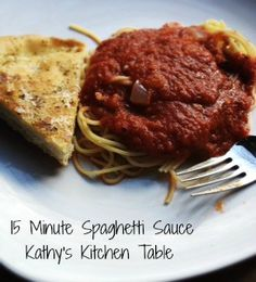 15 Minute Spaghetti Sauce | Kathy's Kitchen Table - The sauce freezes very well!