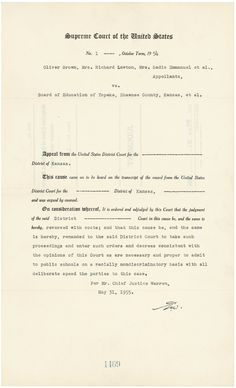 "On May 17, 1954, in Brown v. Board of Education of Topeka, the U.S. Supreme Court ruled unanimously that separate but equal public schools violated the 14th Amendment.  On May 31, 1955, Chief Justice Earl Warren issued this decree, ruling how desegregation was to be carried out. The plan directs that schools be desegregated under the control of Federal district judges ""with all deliberate speed."""