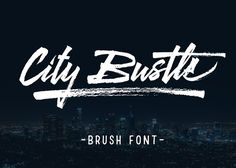 City Bustle brush font by Qiwbrother Studio on @creativemarket