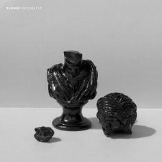 Blouse - No Shelter | Captured Tracks