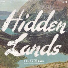 """""""Hidden Lands"""" Candy Claws Album Cover"""