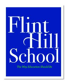 Flint Hill School Viewbook. [Turnaround Marketing Communications]