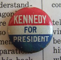 VINTAGE Kennedy for President CAMPAIGN button