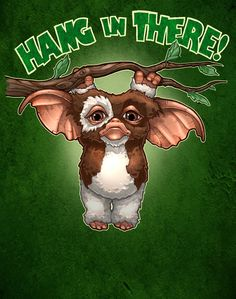 Cover your walls with artwork and trending designs from independent artists worldwide. Hang In There Images, Gremlins Gizmo, Arte Horror, Up Girl, Gi Joe, Cute Art, Fantasy Art, Artwork, Moose Art