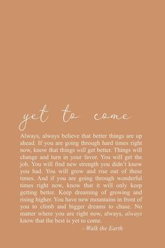 The best is yet to come, positivity quotes, inspirational poetry, new year, beginnings - Rayowag Soul Love Quotes, True Quotes, Words Quotes, Quotes To Live By, Motivational Quotes, Inspirational Quotes, Quotes Quotes, Smile Quotes, Happy Quotes