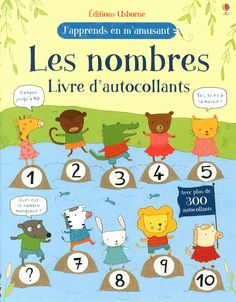 Amazon.fr - j'apprends en m'amusant Les nombres - Livre d'autocollants - Jessica Greenwell, Claire Ever, Marina Aizen, Lorraine Beurton-sharp - Livres