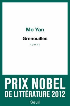 MO Yan Grenouilles Éd. Seuil, 2011. Le thème animalier qui est cher pour l'auteur se fonde ici sur une homophonie (bien difficile à traduire !) : le titre du livre en Chinois est Wa dont l'idéogramme est celui de la grenouille mais qui évoque aussi, phonétiquement, le cri de la grenouille et les pleurs du bébé ainsi que Nüwa, personnage féminin légendaire dont le nom est composé de « nu », la femme, et de « wa »...