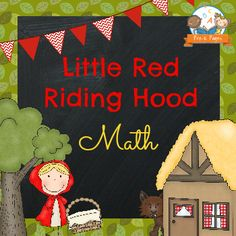 Little Red Riding Hood fairy tale theme for preschool and kindergarten classrooms. Printable literacy and math activities for teaching fairy tales.