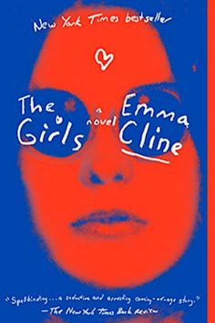 The Girls by Emma Cline. A chilling story of a young girl who gets caught up in a Manson-like group. Book Club Books, Good Books, Morris Gleitzman, Recommended Books To Read, Manson, Roman, Mystery, Dark And Twisty, Most Popular Books