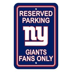 New York Giants Sign 12x18 Plastic Reserved Parking Style Special Order