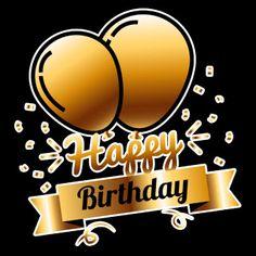 Happy Birthday Logo, Happy Birthday Ballons, Happy Birthday Wishes For A Friend, Happy Birthday Frame, Happy Birthday Photos, Happy Birthdays, Happy Birthday Messages, Birthday Stuff, Happy Birthday Greetings
