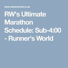 RW's Ultimate Marathon Schedule: Sub-4:00 - Runner's World