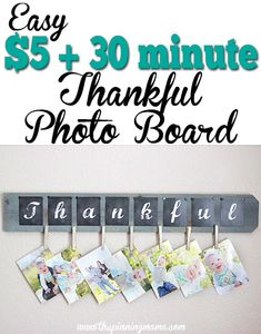 The Thankful Photo Board can be made in only 30 minutes for about $5! Such an easy craft and makes a great gift for grandparents, family, and friends! Hi friends! I am so excited to share a proje…