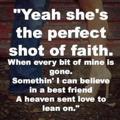 When she says Baby-Jason Aldean. Love this song, it's another with memories attached.