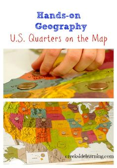 Hands-on geography with United States quarters on the map.