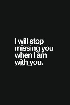 YEP!! Pretty damn simple & accurate!!! I miss you so much when we are apart!!! You belong in my arms ALWAYS!!!!! I love you so much!!! <3 <3 <3