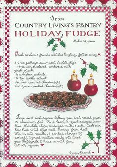 Holiday Fudge, Susan Branch for Country Living Magazine Christmas Candy, Christmas Desserts, Christmas Baking, Christmas Treats, Holiday Treats, Holiday Recipes, Christmas Recipes, Christmas Fudge, Holiday Baking
