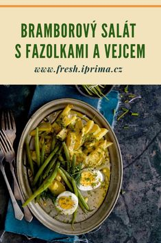 #salat #vejce #fazolky #brambory #bramborovysalat #recept #primafresh Fresh, Vegetables, Vegetable Recipes