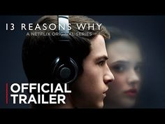 13 Reasons Why | Official Trailer [HD] | Netflix - YouTube