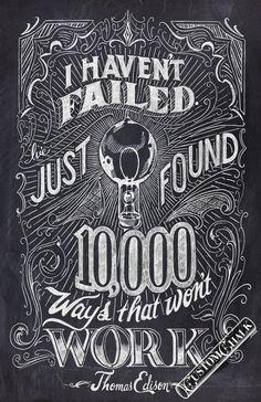 I haven't failed.