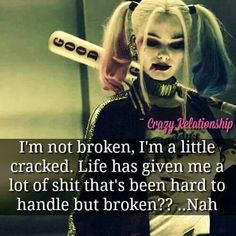 That quote is a lie harly quinn is messed up . Bitch Quotes, Joker Quotes, Badass Quotes, Me Quotes, Motivational Quotes, Funny Quotes, Inspirational Quotes, Wise Women Quotes, Harly Quinn Quotes