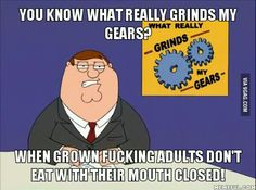 What grinds my gears.