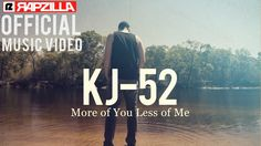 KJ-52 - More of You, Less of Me ft. Whosoever South music video - Christ...