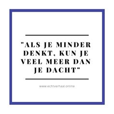 Terrific Quote from Chantal: The primary Epilepsieaanvallen had ik op mijn twaalfde. Quote from Chantal: The primary Epilep. Time Quotes, Quotes To Live By, Elegance Quotes, Chantal, Respect Quotes, Proverbs Quotes, Friendship Quotes, Woman Quotes, Beautiful Words