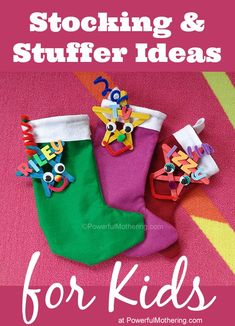 Stocking & Stuffer Ideas for Kids - http://www.powerfulmothering.com/stocking-stuffer-ideas-for-kids/