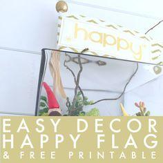Easy Decor Idea: Happy Flag & Free Printable! -- Tatertots and Jello