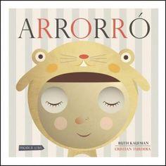 Arrorro, Ruth Kaufman, Cristian Turdera, - Libro en Fnac.es