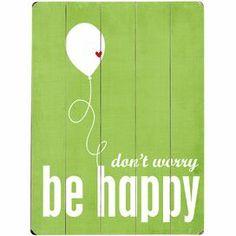 Sé Felíz - Be Happy