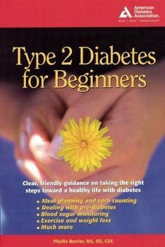 Type 2 Diabetes for Beginners by Barrier M.S., Phyllis (2005) Paperback -- Learn more by visiting the image link.