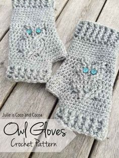 "Owl Gloves Crochet Pattern Homesteading  - The Homestead Survival .Com     ""Please Share This Pin"""