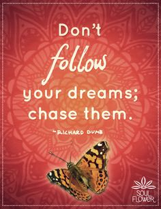 Soul Flower #quote #follow #dreams #butterfly