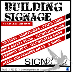 Building Signage We manufacture signs custom made for your business. 3D Signs, Ligtboxes, Pylon Signs, Safety Signs, Aluminium Signs, Illuminated Signs, Perspex Signs. Give us a call today on 013 752 3013 for more information #signbird #signage #buildingsignage
