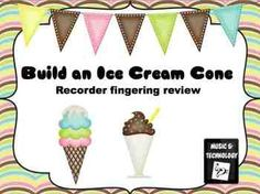 Ice Cream Cone Recorder Review Printable- Students review their recorder fingerings by matching the correct ice cream scoops (the note name and a picture of the note on the staff) with the correct recorder fingering cone.
