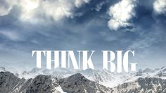 Think Big Wallpaper Pack by shady06 on DeviantArt