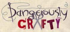 Dangerously Crafty_image