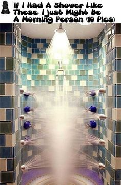 If I Had A Shower Like These, I Just Might Be A Morning Person! ( 10 Pic )