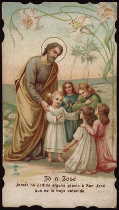 GO TO JOSEPHNever did I ask any grace from St. Joseph that I did not obtain - St. Teresa de Jesus