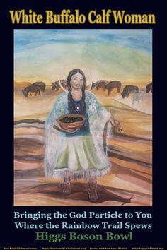 White Buffalo Calf Woman Bringing the God Particle to You Where the Rainbow Trail Spews Higgs Boson Bowl. Woman Singing, Higgs Boson, Space Facts, Electron Microscope, String Theory, Quantum Mechanics, Space And Astronomy, Astrophysics, Neurology