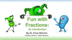 Fractions are Fun: How Fractions are used in Everyday Life offers a sample of Dr. Erica Warren& publication - Fractions are Fun Animated PP Lesson and PDF Activities. https:& This video offers a sampling of this purchasable product. Teaching Activities, Teaching Math, Fun Learning, Teaching Resources, Fun Math, Maths, Math Strategies, Guided Math, Educational Videos
