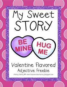 Teacher Idea Factory: THE RETURN OF MY SWEET STORY - AN ADJECTIVE FREEBIE