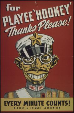 """For Playee 'Hookey' Thanks Please! Every Minute Counts!"" Source: Office for Emergency Management. Office of War Information. Bureau of Special Services / Kearney & Trecker Corporation"