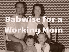 Babywise for Working Moms | Baby Scheduling