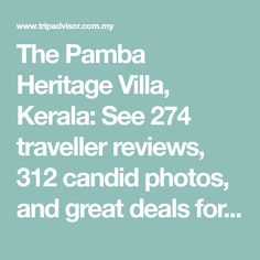 The Pamba Heritage Villa, Kerala: See 274 traveller reviews, 312 candid photos, and great deals for The Pamba Heritage Villa, ranked #1 of 218 Speciality lodging in Kerala and rated 5 of 5 at Tripadvisor. Riverside Garden, All Flights, Beautiful Buildings, Great View, Hotel Reviews, Kerala, Great Deals, Candid, Trip Advisor