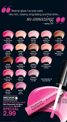 """Ultra Glazewear Lip Gloss: Just look at all these shades. Quote from Odna, NY """"Best Lip Gloss I've ever used.  Very rich, creamy, long lasting and that shine…..so amazing""""      Special $2.99 lindasbeautyforyou.com #avonrep"""